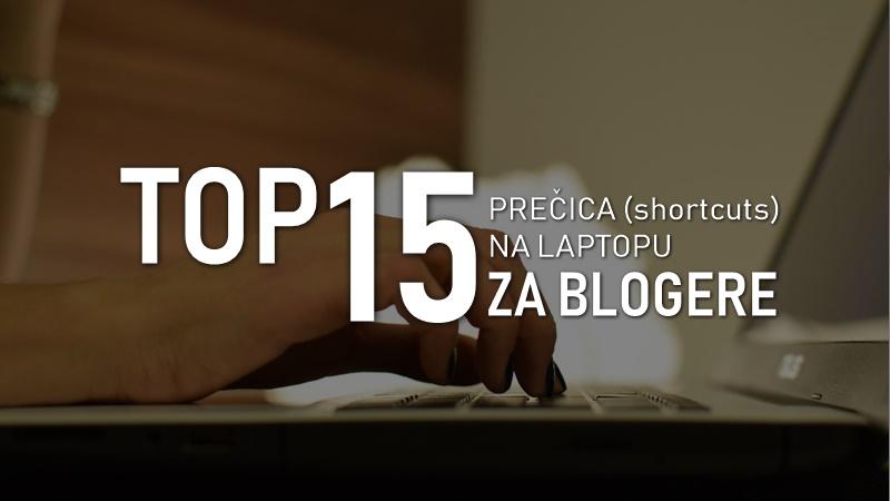 top-15-precica-shortcuts-laptop-pc-desktop-blogere-bloger-fest