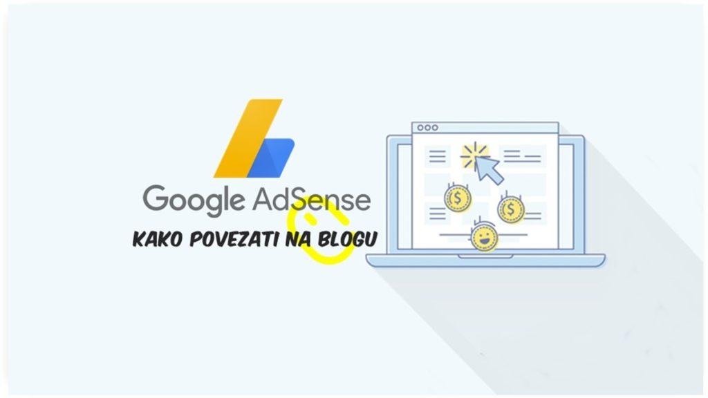 google-adsense-ads-blog-monetizacija-kako-povezati 2019