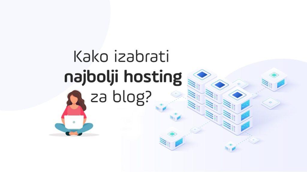 kako-izabrati-najbolji-hosting-za-blog-web-min