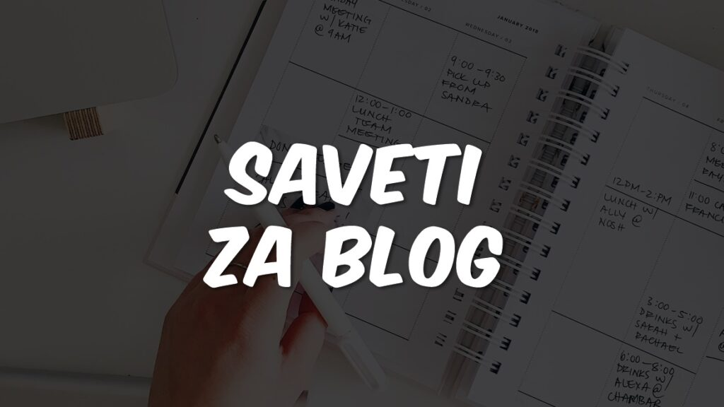saveti-za-blog-ideje-korisni-saveti
