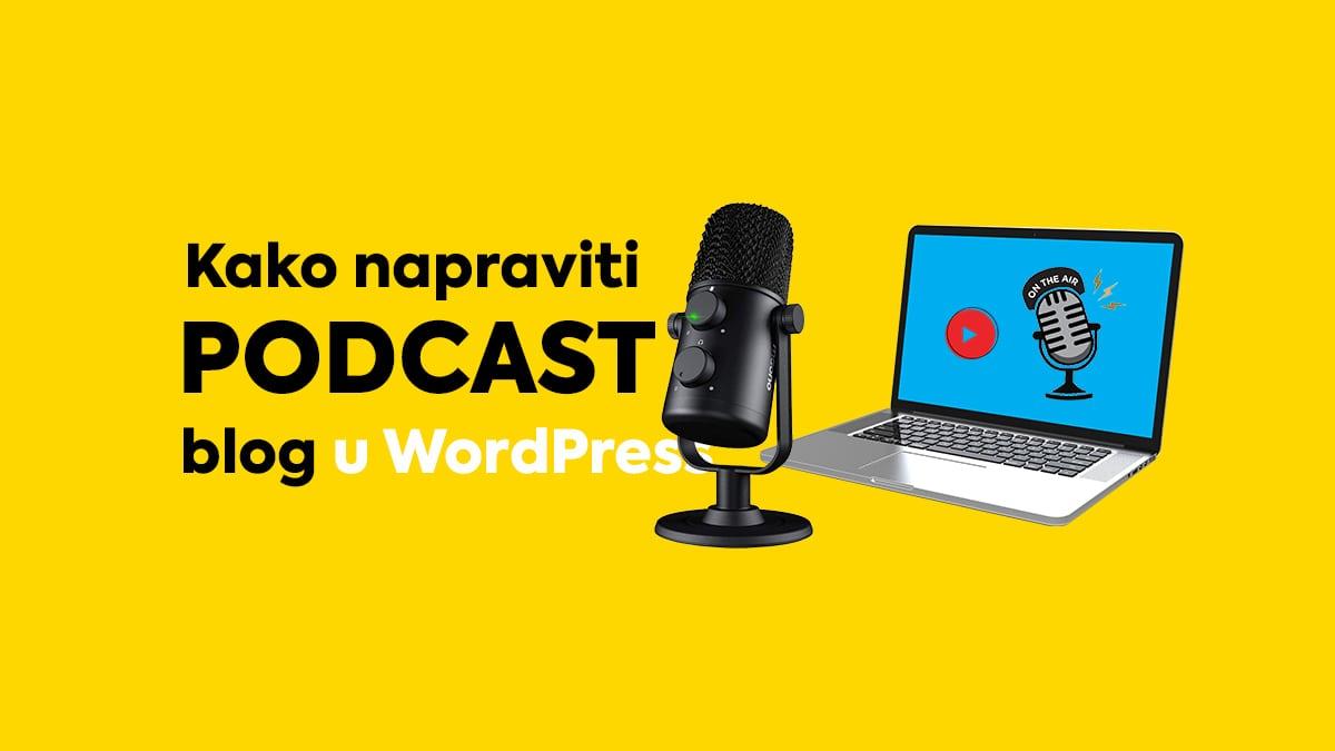 kako-napraviti-podcast-blog-wordpress-free-min