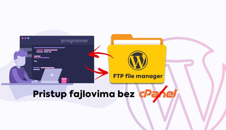 Kako da programeru das pristup blog fajlovima uz plugin FTP file menager bez cpanel