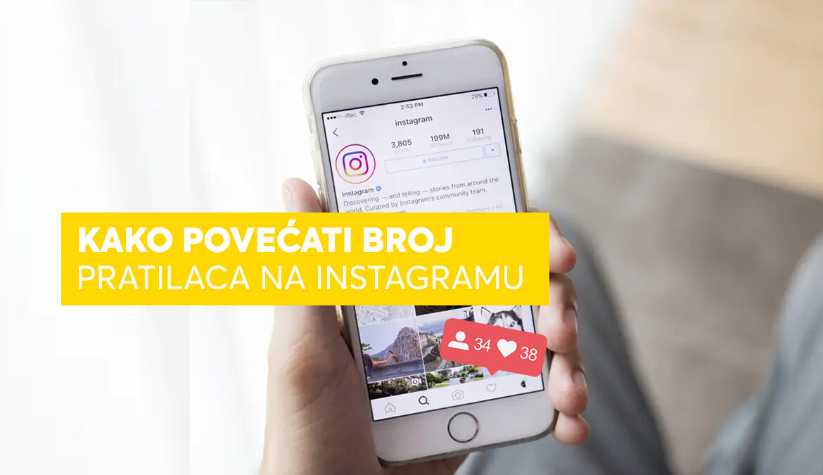 kako-povecati-broj-pratilaca-instagram-followers-increase